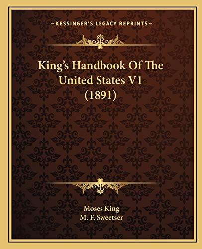 9781164112259: King's Handbook Of The United States V1 (1891)