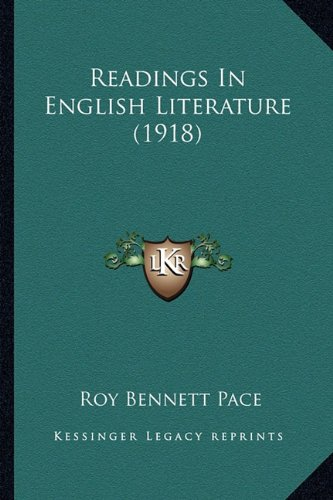 9781164112570: Readings In English Literature (1918)