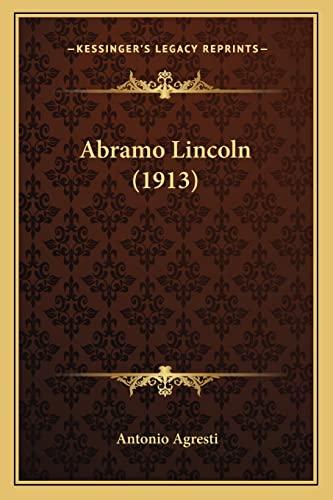 9781164117452: Abramo Lincoln (1913)