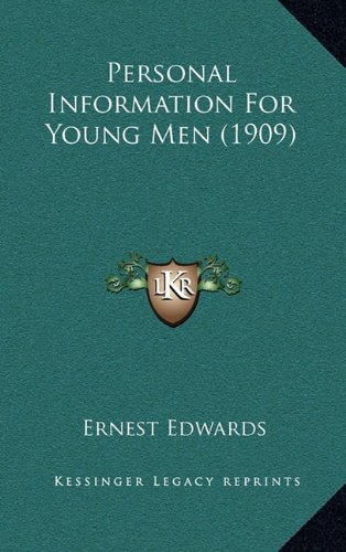 9781164118657: Personal Information For Young Men (1909)