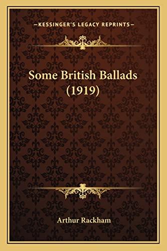 9781164123545: Some British Ballads (1919)
