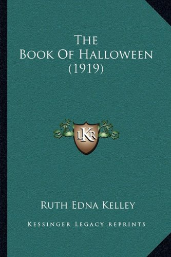 9781164124030: The Book Of Halloween (1919)
