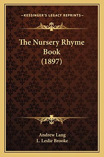 9781164127123: The Nursery Rhyme Book (1897)