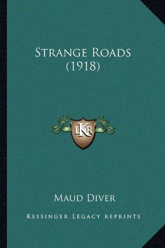 9781164131564: Strange Roads (1918)