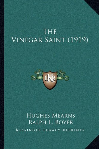 9781164133155: The Vinegar Saint (1919)