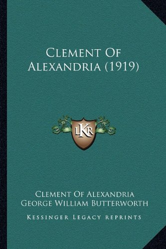 9781164133612: Clement of Alexandria (1919)