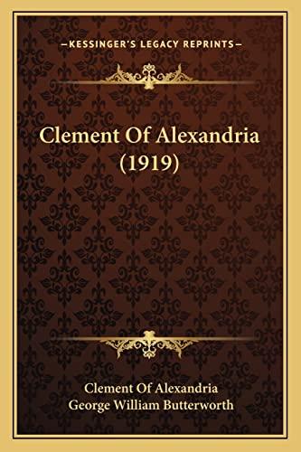 9781164133612: Clement of Alexandria (1919)