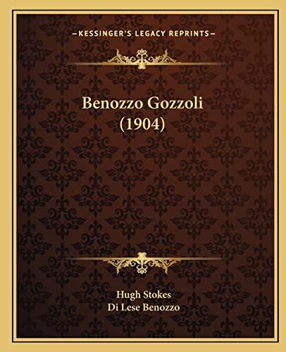 9781164152002: Benozzo Gozzoli (1904)
