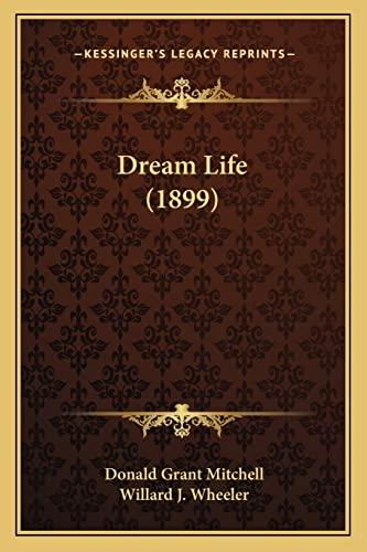 9781164152071: Dream Life (1899)