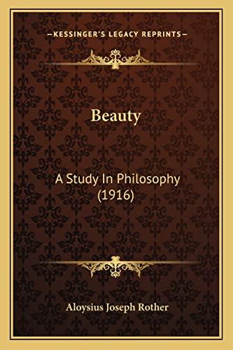 9781164159575: Beauty: A Study In Philosophy (1916)