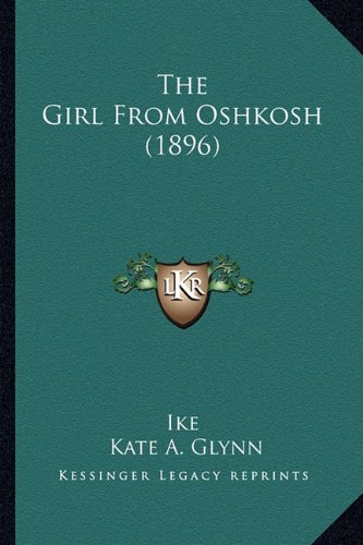 The Girl From Oshkosh (1896) (1164162926) by Ike; Kate A. Glynn