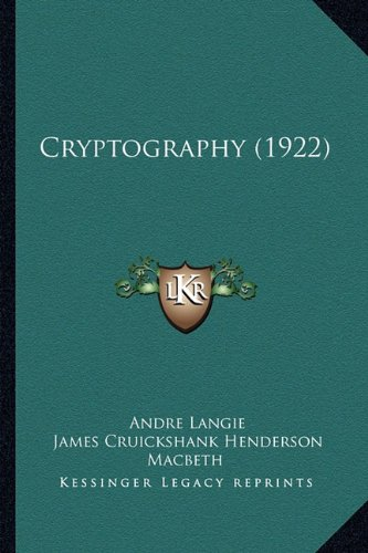 9781164165866: Cryptography (1922)