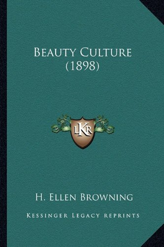 9781164170129: Beauty Culture (1898)