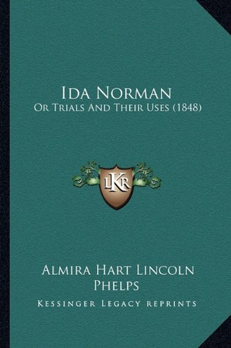 Ida Norman: Or Trials And Their Uses