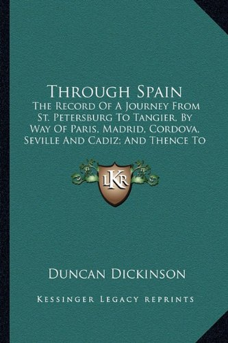 Through Spain: The Record Of A Journey