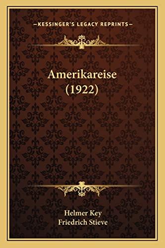 9781164177265: Amerikareise (1922) (German Edition)