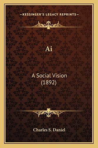 9781164179887: Ai: A Social Vision (1892)