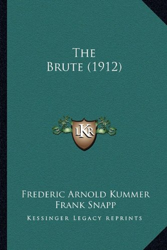 The Brute (1912) (1164184318) by Kummer, Frederic Arnold