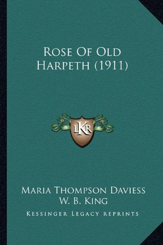 9781164185000: Rose Of Old Harpeth (1911)