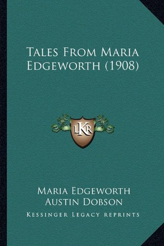 9781164199847: Tales From Maria Edgeworth (1908)