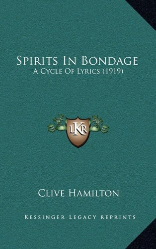 9781164216070: Spirits in Bondage: A Cycle of Lyrics (1919)
