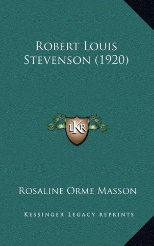 9781164219316: Robert Louis Stevenson (1920)