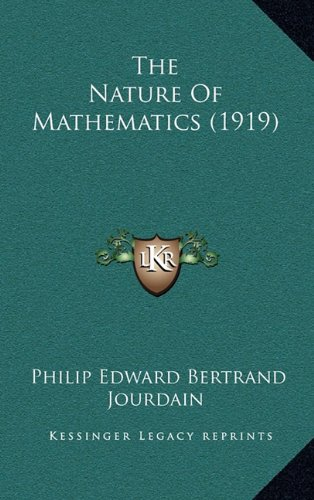 9781164221494: The Nature Of Mathematics (1919)