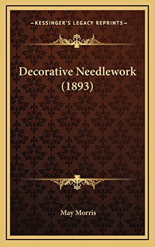 9781164221531: Decorative Needlework (1893)
