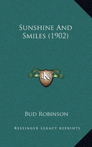 9781164221708: Sunshine and Smiles (1902)