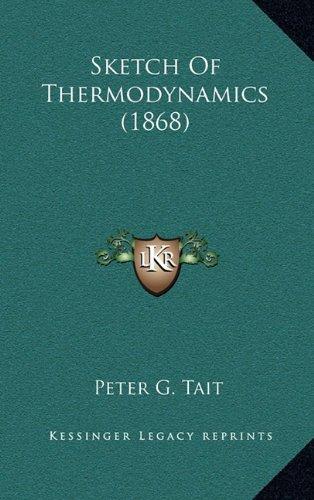 9781164226499: Sketch Of Thermodynamics (1868)
