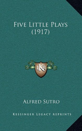 Five Little Plays (1917) (1164226568) by Alfred Sutro