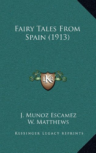 9781164227533: Fairy Tales From Spain (1913)