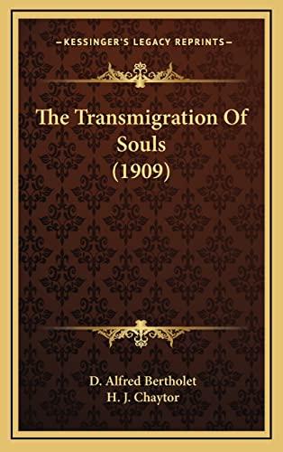 9781164227694: The Transmigration Of Souls (1909)