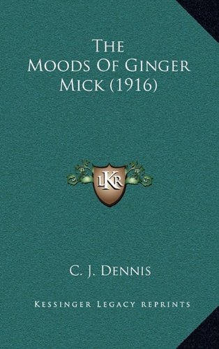 9781164229674: The Moods Of Ginger Mick (1916)