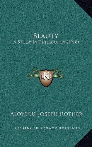 9781164232087: Beauty: A Study In Philosophy (1916)