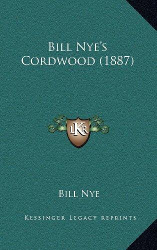 9781164234593: Bill Nye's Cordwood (1887)