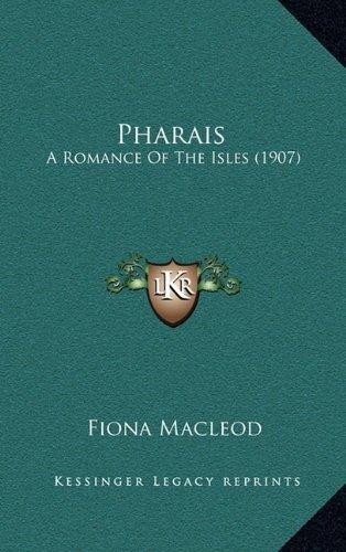 9781164237754: Pharais: A Romance of the Isles (1907)
