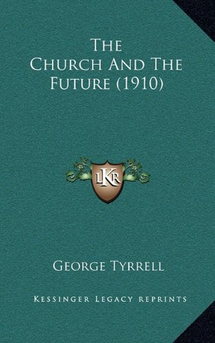 9781164246305: The Church And The Future (1910)