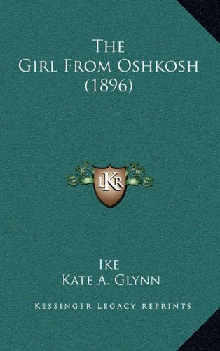 The Girl From Oshkosh (1896) (1164247786) by Ike; Kate A. Glynn