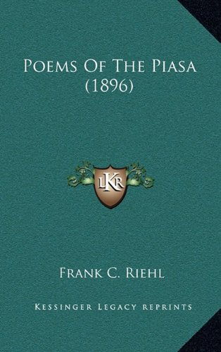 9781164248194: Poems Of The Piasa (1896)