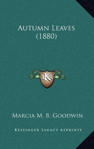 9781164248354: Autumn Leaves (1880)