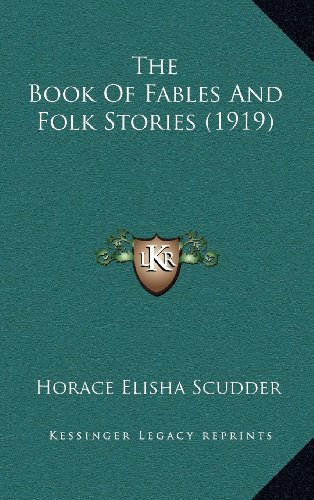 9781164250029: The Book Of Fables And Folk Stories (1919)