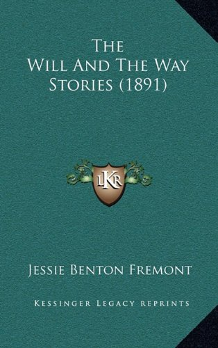 9781164250319: The Will and the Way Stories (1891)