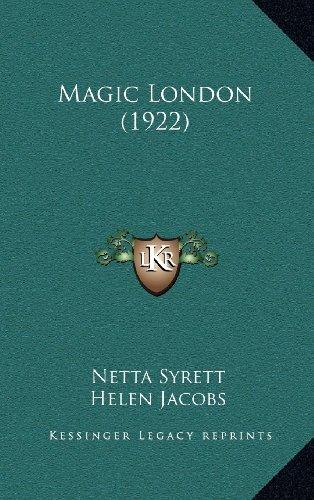 9781164250579: Magic London (1922)