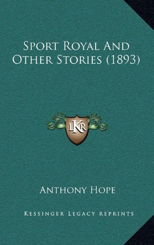 9781164252672: Sport Royal And Other Stories (1893)