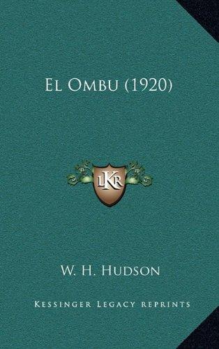 El Ombu (1920) (Spanish Edition) (9781164254393) by Hudson, W. H.