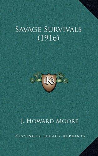 9781164257103: Savage Survivals (1916)