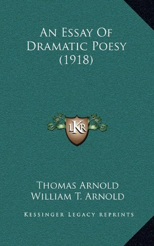 9781164265108: An Essay of Dramatic Poesy (1918)