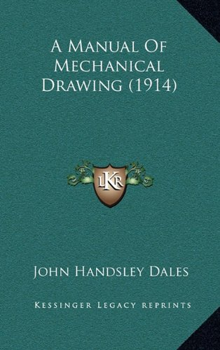 9781164266617: A Manual Of Mechanical Drawing (1914)