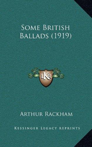 9781164269670: Some British Ballads (1919)